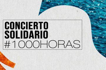 Concierto Solidario #1000horas