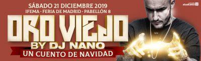 ¡Consigue aquí tu entrada para ORO VIEJO, UN CUENTO DE NAVIDAD! El festival de música remember de Dj Nano